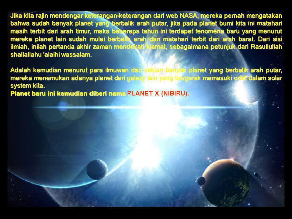 Jika kita rajin mendengar keterangan-keterangan dari web NASA, mereka pernah mengatakan bahwa sudah banyak planet yang berbalik arah putar, jika pada