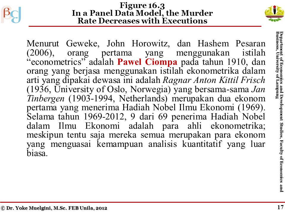 16 Figure 16.2 In a Single-Year Cross-Sectional Model, the Murder Rate Appears to Increase with Executions Menurut Geweke, John Horowitz, dan Hashem P