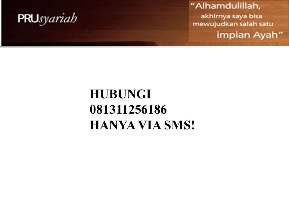 HUBUNGI 081311256186 HANYA VIA SMS!