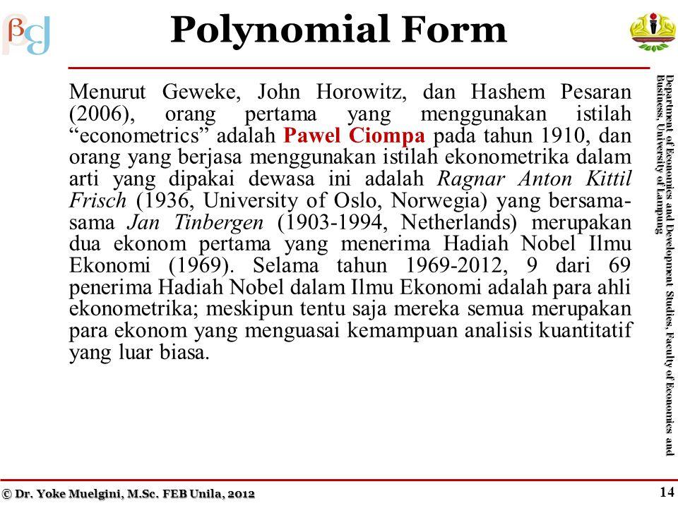 13 Figure 7.3 Semilog Functions © Dr. Yoke Muelgini, M.Sc.