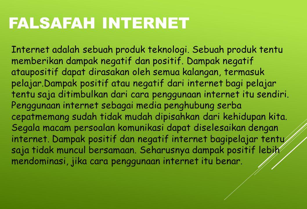 Internet adalah sebuah produk teknologi. Sebuah produk tentu memberikan dampak negatif dan positif. Dampak negatif ataupositif dapat dirasakan oleh se