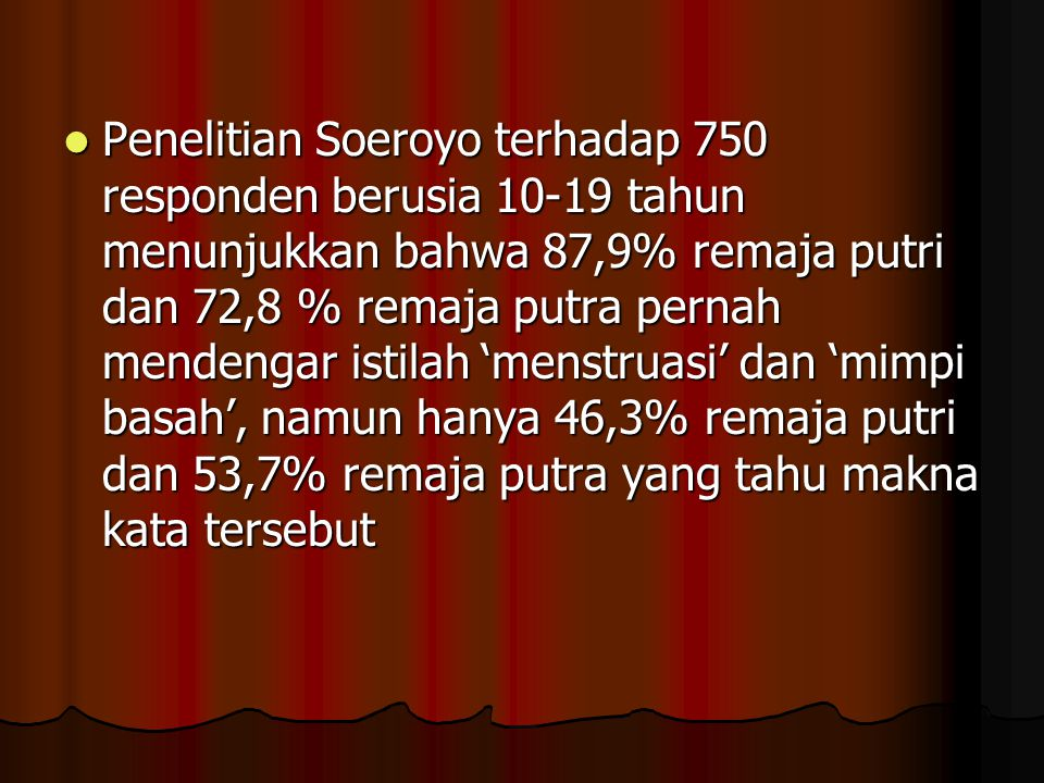 Penelitian Lutfi Agus Salim dengan responden remaja jalanan di Surabaya menunjukkan bahwa membolehkan hubungan seksual jika: Penelitian Lutfi Agus Sal