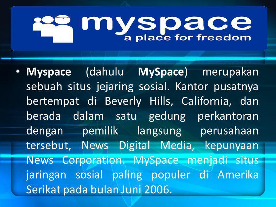 Myspace (dahulu MySpace) merupakan sebuah situs jejaring sosial.
