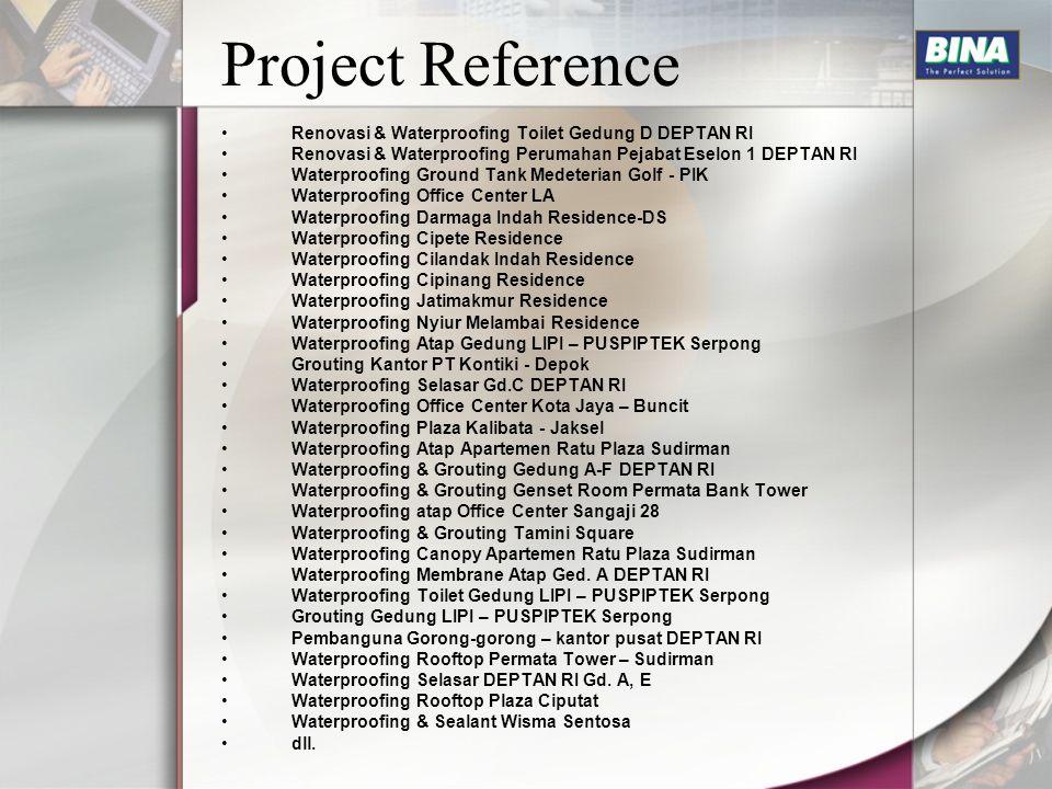 Project Reference Renovasi & Waterproofing Toilet Gedung D DEPTAN RI Renovasi & Waterproofing Perumahan Pejabat Eselon 1 DEPTAN RI Waterproofing Groun