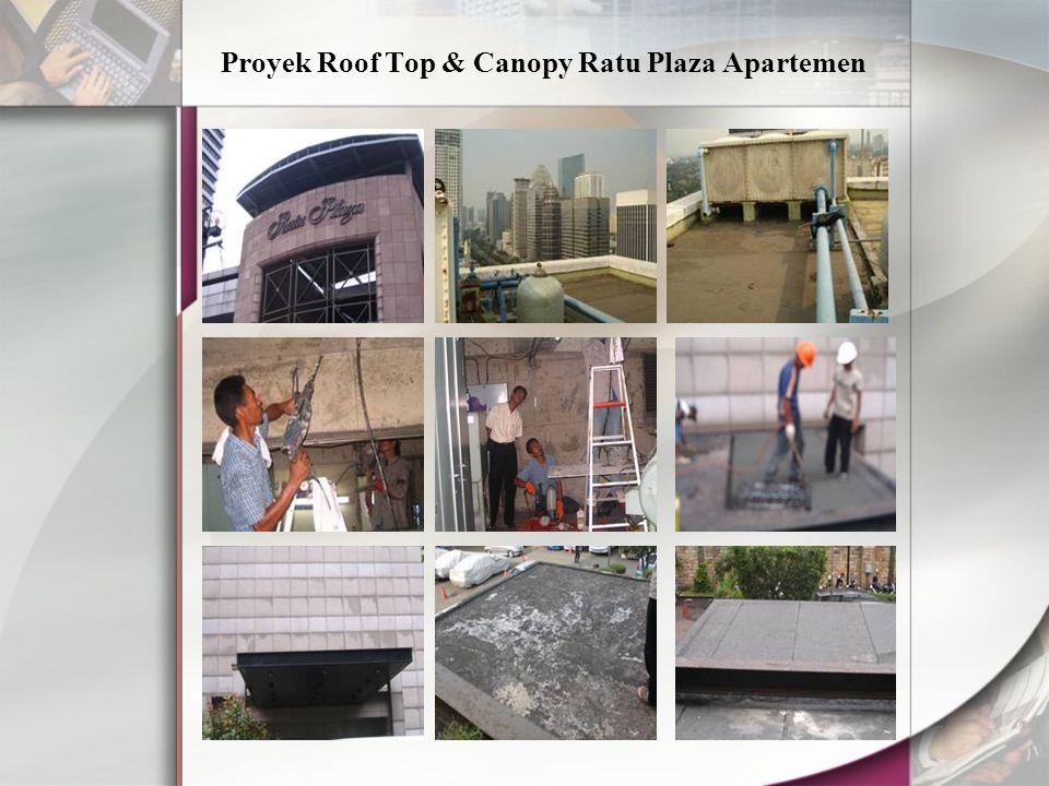 Proyek Roof Top & Canopy Ratu Plaza Apartemen
