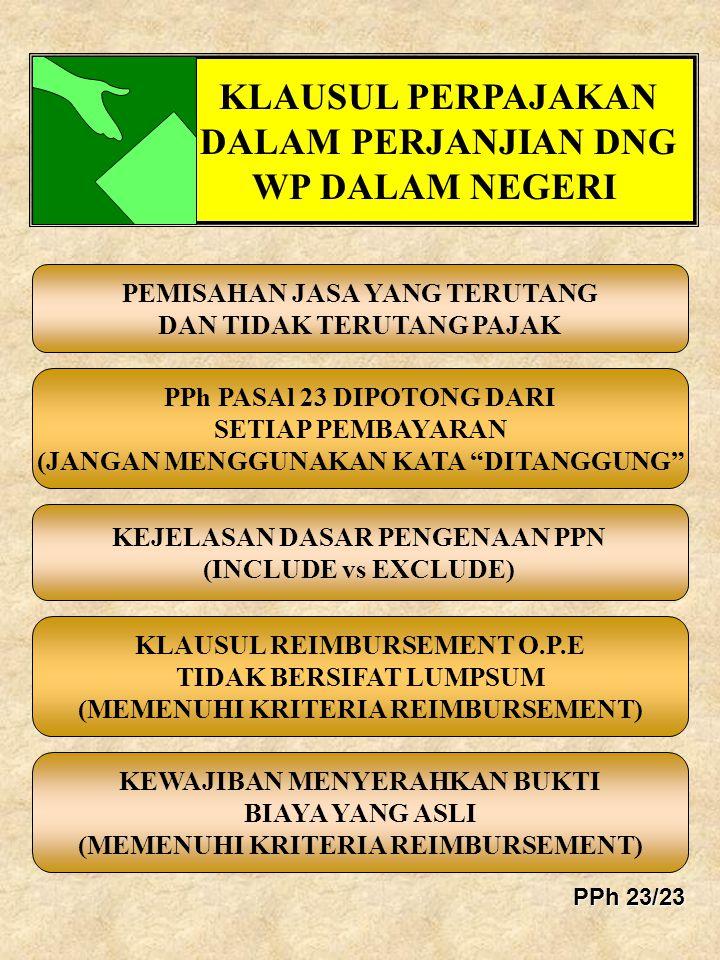 PEMISAHAN JASA YANG TERUTANG DAN TIDAK TERUTANG PAJAK KLAUSUL REIMBURSEMENT O.P.E TIDAK BERSIFAT LUMPSUM (MEMENUHI KRITERIA REIMBURSEMENT) PPh PASAl 2