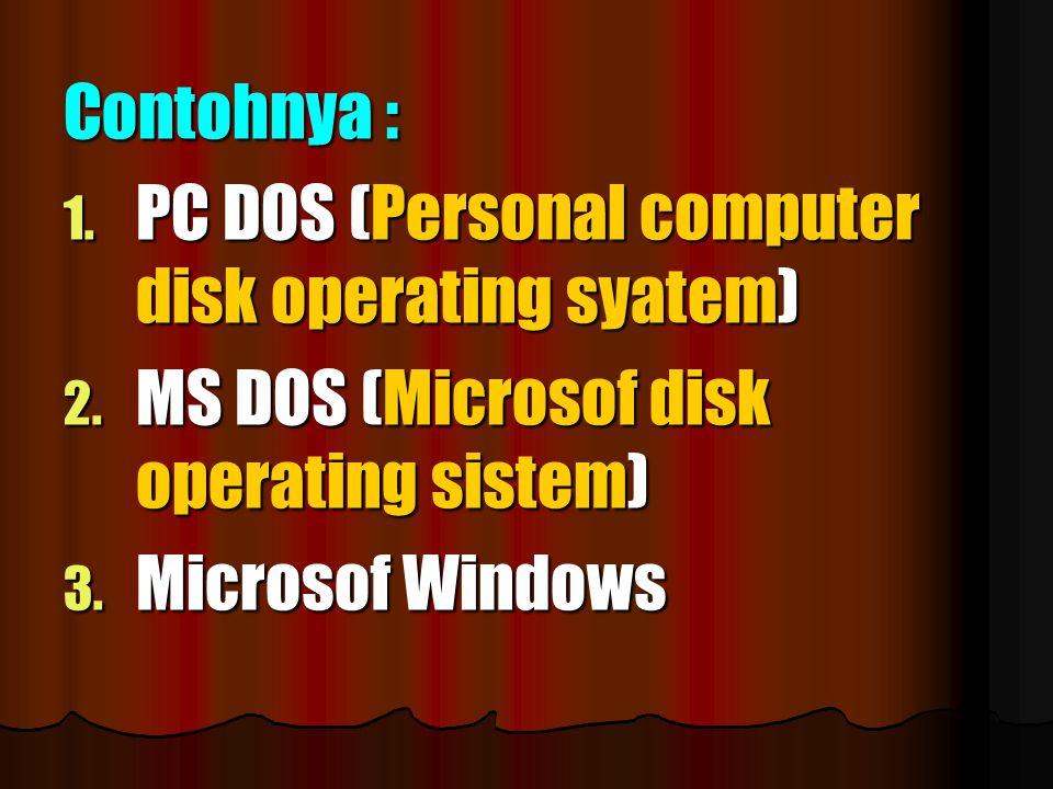 a. Sistem Operasi Yang disebut dengan Operating system atau sistem yang mengatur pengoperasian komputer seperti pengaturan input, proses output, penga