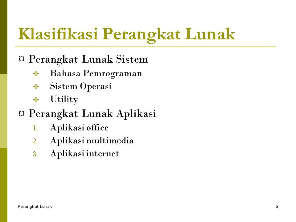Perangkat Lunak16 Aplikasi Internet (cont.)  Email  Sarana komunikasi pemakai secara elektronis