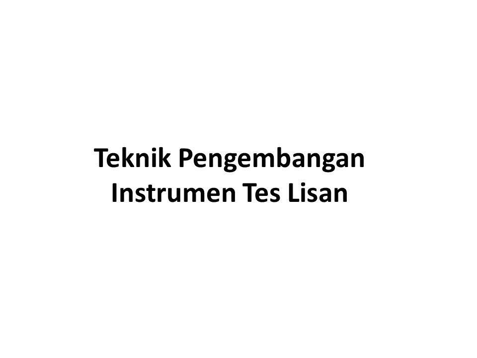 Teknik Pengembangan Instrumen Tes Lisan