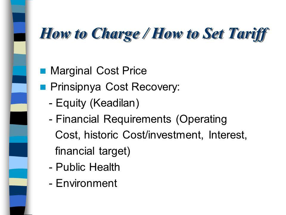 Jenis-Jenis Tariff: Flat-rate Tariff Two-part Tariff On-peak Tariff Off-peak Tariff Price Discrimination