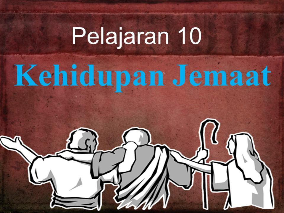 Pelajaran 10 Kehidupan Jemaat