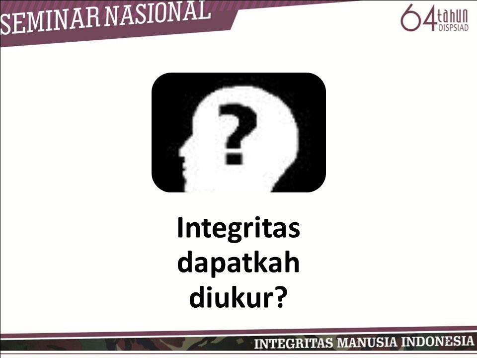 Integritas dapatkah diukur? 3