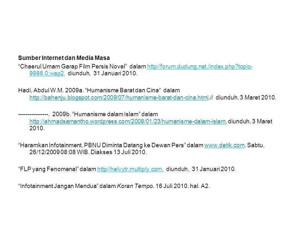 "Sumber Internet dan Media Masa ""Chaerul Umam Garap Film Persis Novel"" dalam http//forum.dudung.net./index.php?topic- 9986.0;wap2. diunduh, 31 Januari"