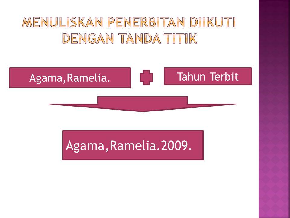 Agama,Ramelia. Tahun Terbit Agama,Ramelia.2009.