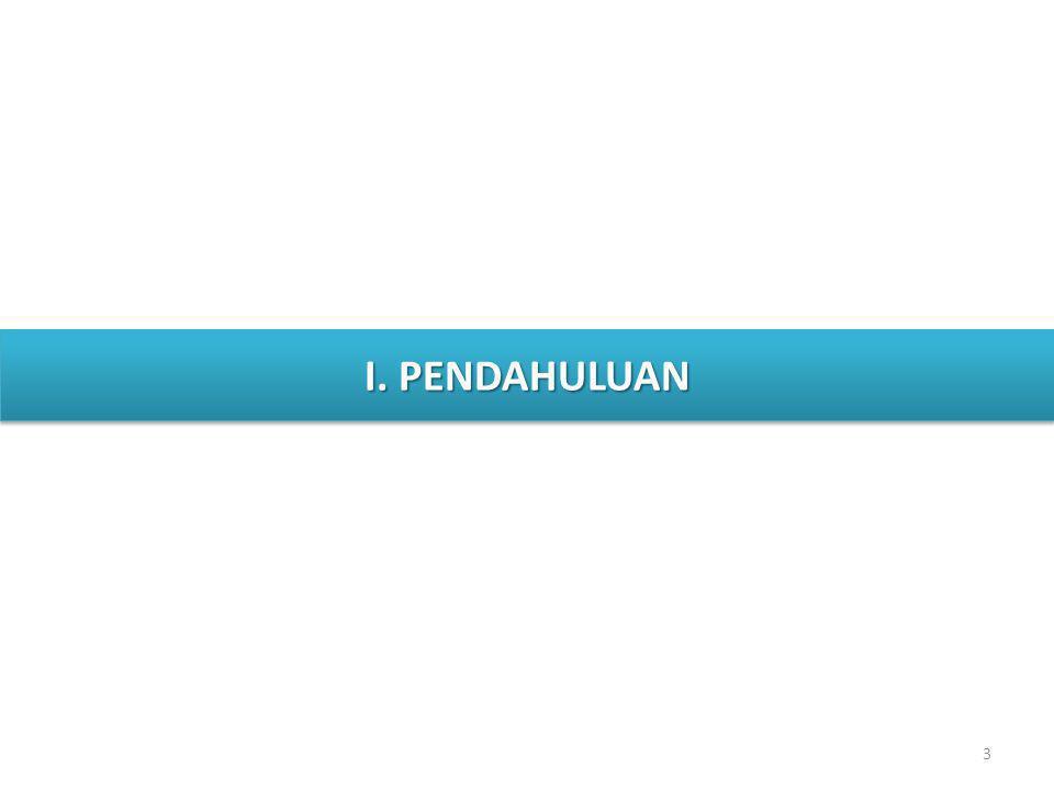 3 I. PENDAHULUAN