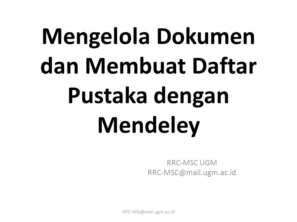 Sign In to Mendeley dekstop Sign in to Mendeley RRC-MSI@mail.ugm.ac.id