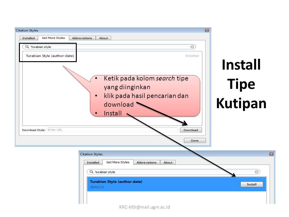 Install Tipe Kutipan Ketik pada kolom search tipe yang diinginkan klik pada hasil pencarian dan download Install Ketik pada kolom search tipe yang diinginkan klik pada hasil pencarian dan download Install RRC-MSI@mail.ugm.ac.id