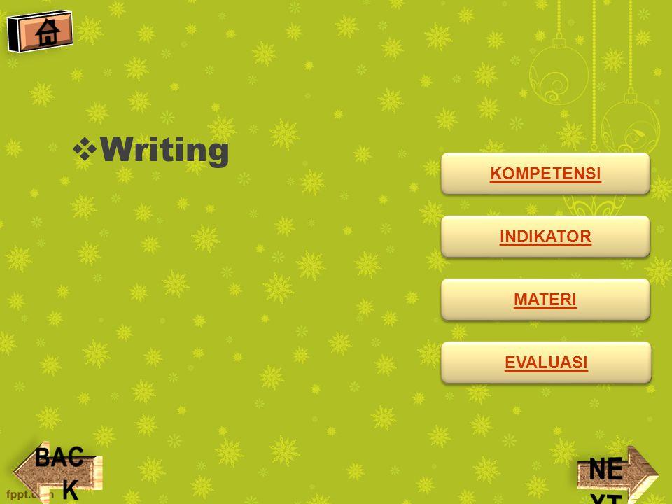 KOMPETENSI Mengeja kalimat sangat sederhana secara tepat dan berterima.