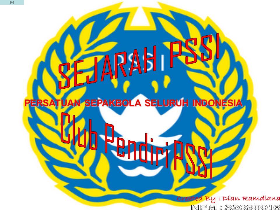 PERSATUAN SEPAKBOLA SELURUH INDONESIA