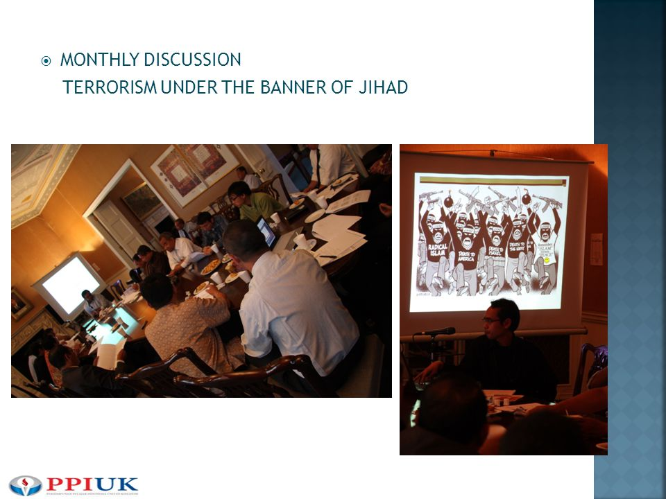  MONTHLY DISCUSSION TERRORISM UNDER THE BANNER OF JIHAD
