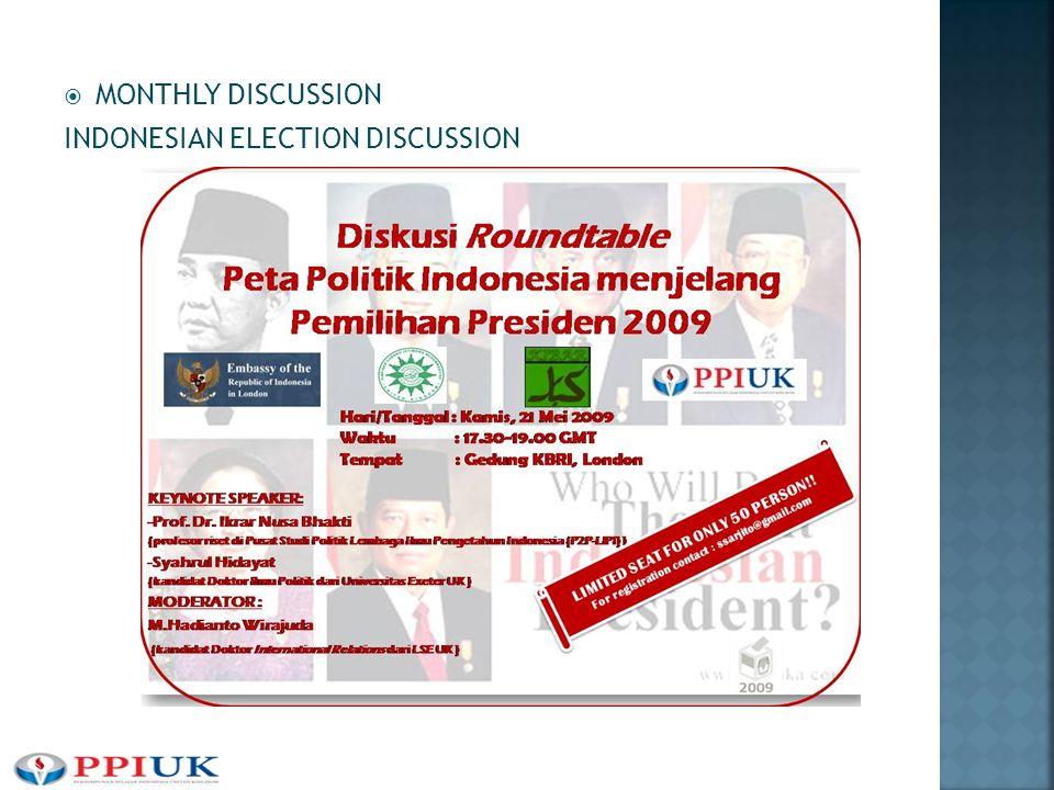  MONTHLY DISCUSSION INDONESIAN ELECTION DISCUSSION