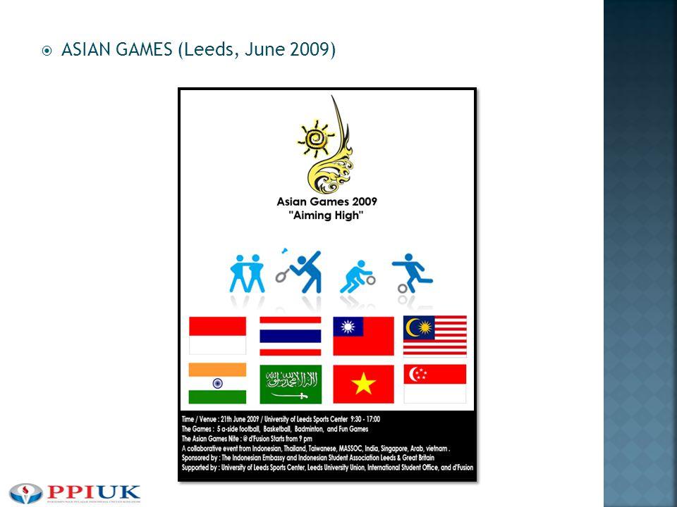  ASIAN GAMES (Leeds, June 2009)