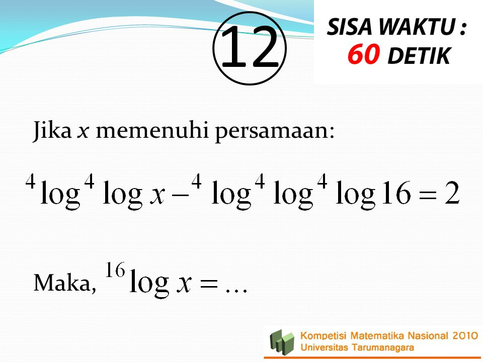 1212 Jika x memenuhi persamaan: Maka,