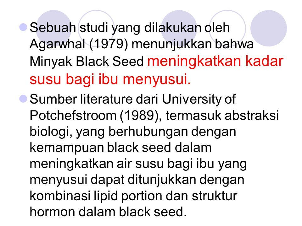 Sebuah studi yang dilakukan oleh Agarwhal (1979) menunjukkan bahwa Minyak Black Seed meningkatkan kadar susu bagi ibu menyusui. Sumber literature dari