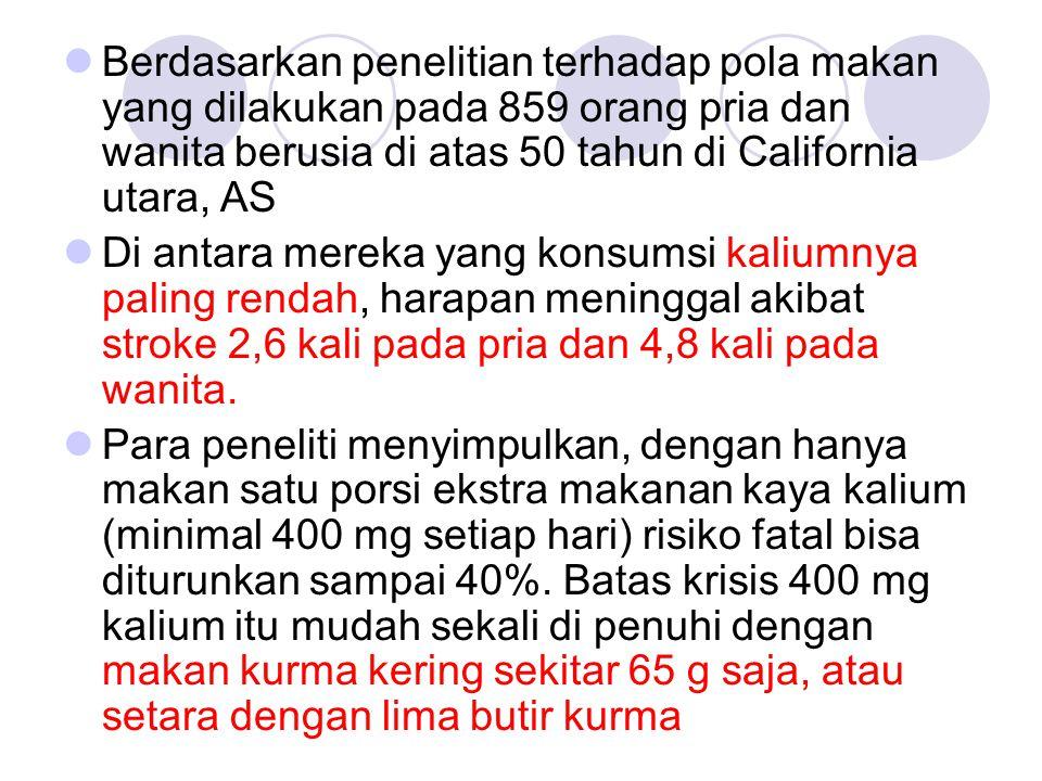 Berdasarkan penelitian terhadap pola makan yang dilakukan pada 859 orang pria dan wanita berusia di atas 50 tahun di California utara, AS Di antara me