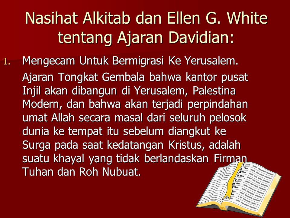 Nasihat Alkitab dan Ellen G.White tentang Ajaran Davidian: 1.