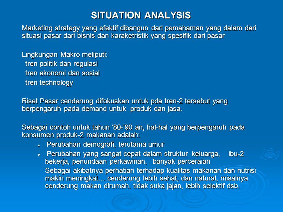 RUANG LINGKUP DARI ANALISIS SITUASI UNTUK PERUSAHAAN BARANG-2 RUMAH TANGGA 1.