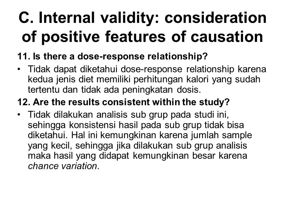 C. Internal validity: consideration of positive features of causation 11.