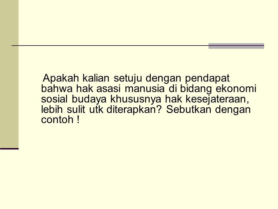 Bagaimana pendapat kalian apakah UU no.39 Tahun 2004 akan menciptakan Hak kesejahteraan bagi masyarakat Indonesia.