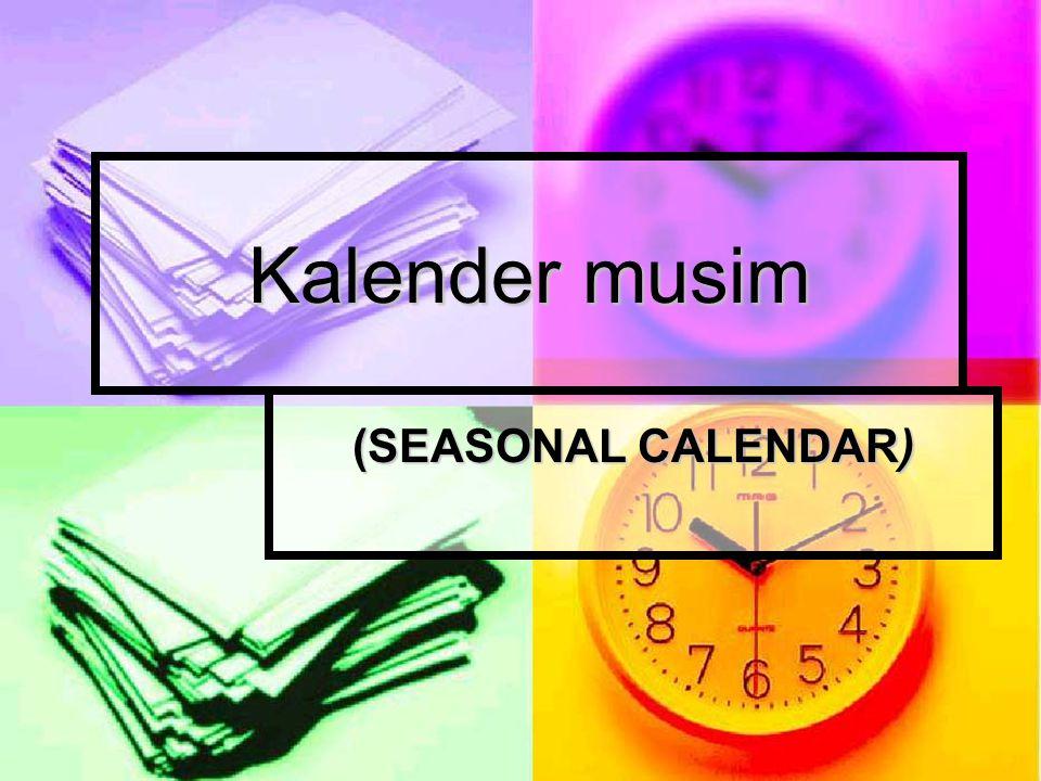 Kalender musim (SEASONAL CALENDAR)