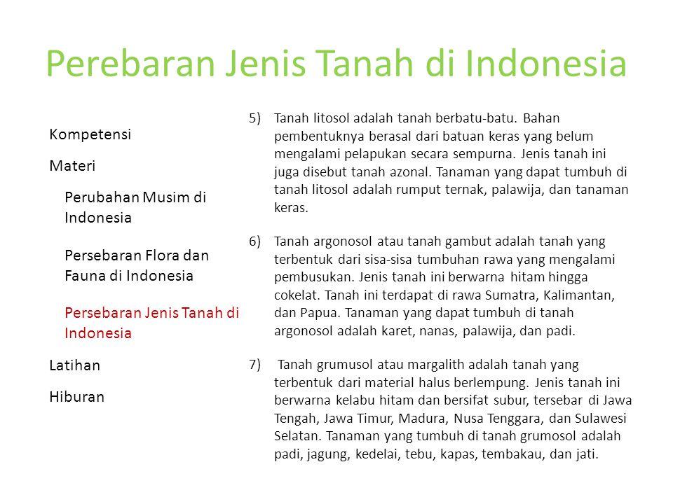 Perebaran Jenis Tanah di Indonesia 5) Tanah litosol adalah tanah berbatu-batu.