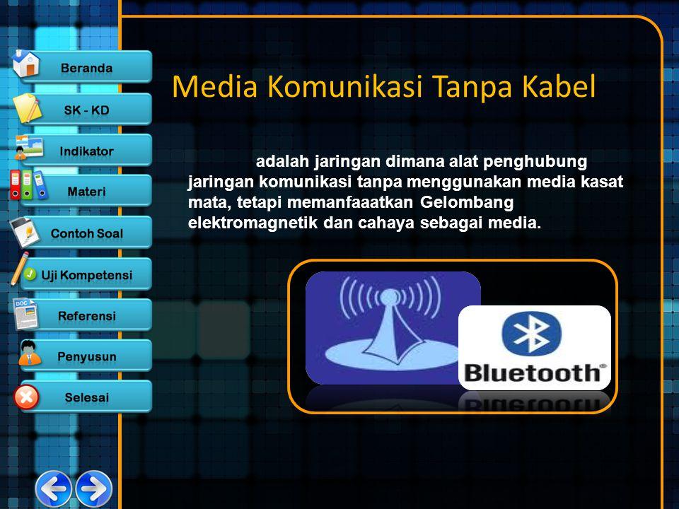 Media Komunikasi Tanpa Kabel adalah jaringan dimana alat penghubung jaringan komunikasi tanpa menggunakan media kasat mata, tetapi memanfaaatkan Gelom