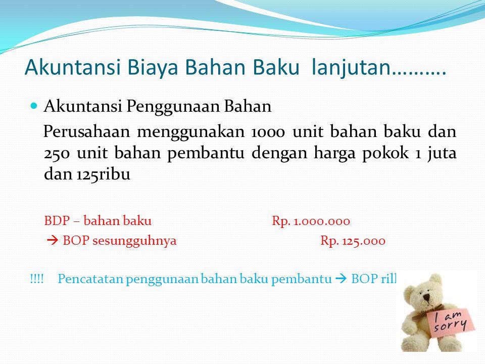 Akuntansi Biaya Tenaga Kerja Akuntansi Pembebanan Gaji dan Upah Untuk membuat produk, dikeluarkan biaya gaji dan upah sebesar 1,6 juta sebagai BTKL dan 4ooribu sebagai BTKTL BDP – BTKLRp.