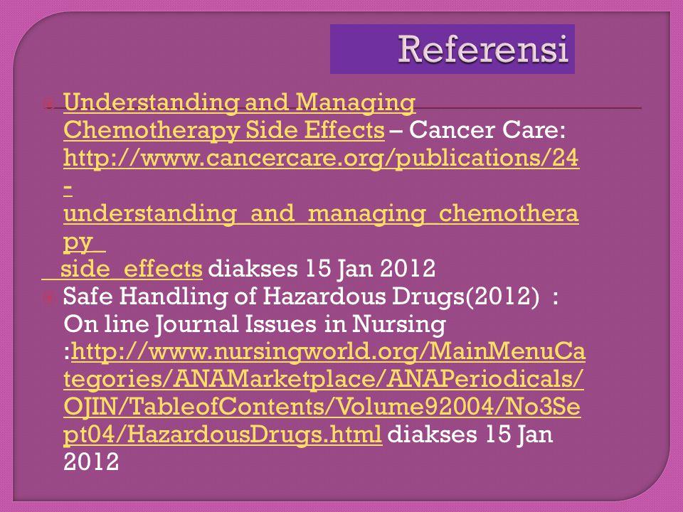 Sutandyo, N (2011) : Proceeding Pelatihan kemoterapi : Kemoterapi manfaat & efek samping Sutandyo, N (2011) : Proceeding Pelatihan kemoterapi : Kemo