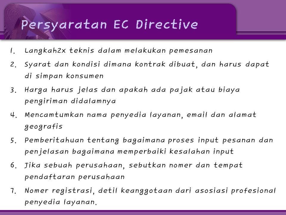 Persyaratan EC Directive 1. Langkah2x teknis dalam melakukan pemesanan 2.
