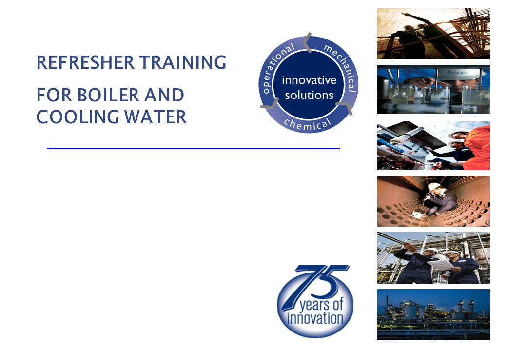 REFRESHER TRAINING FOR BOILER AND COOLING WATER