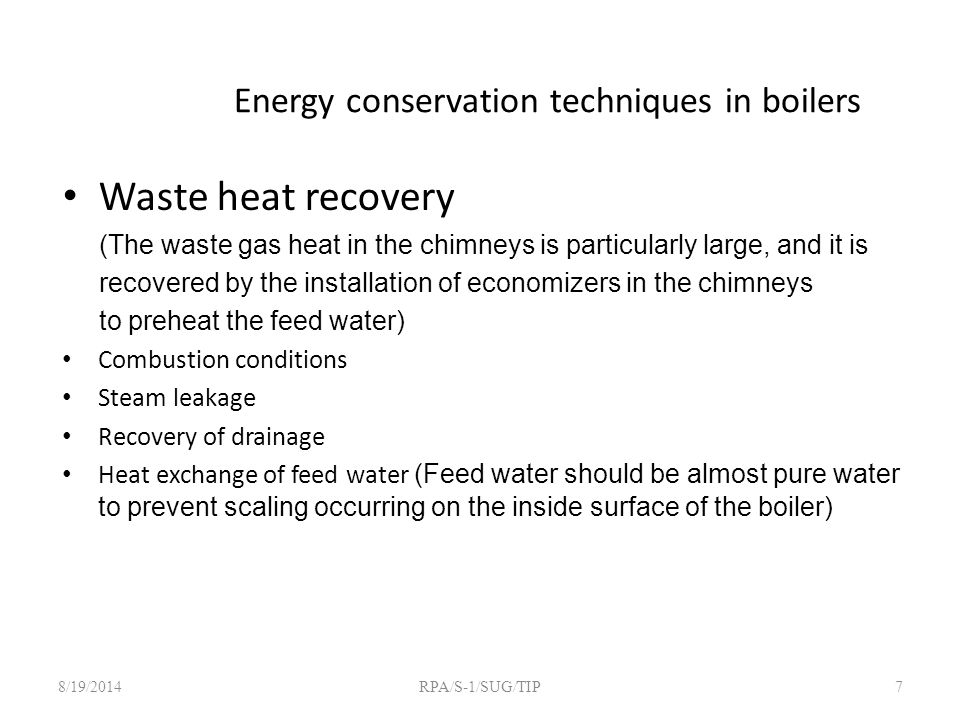 Energy conservation techniques in boilers Waste heat recovery (The waste gas heat in the chimneys is particularly large, and it is recovered by the in