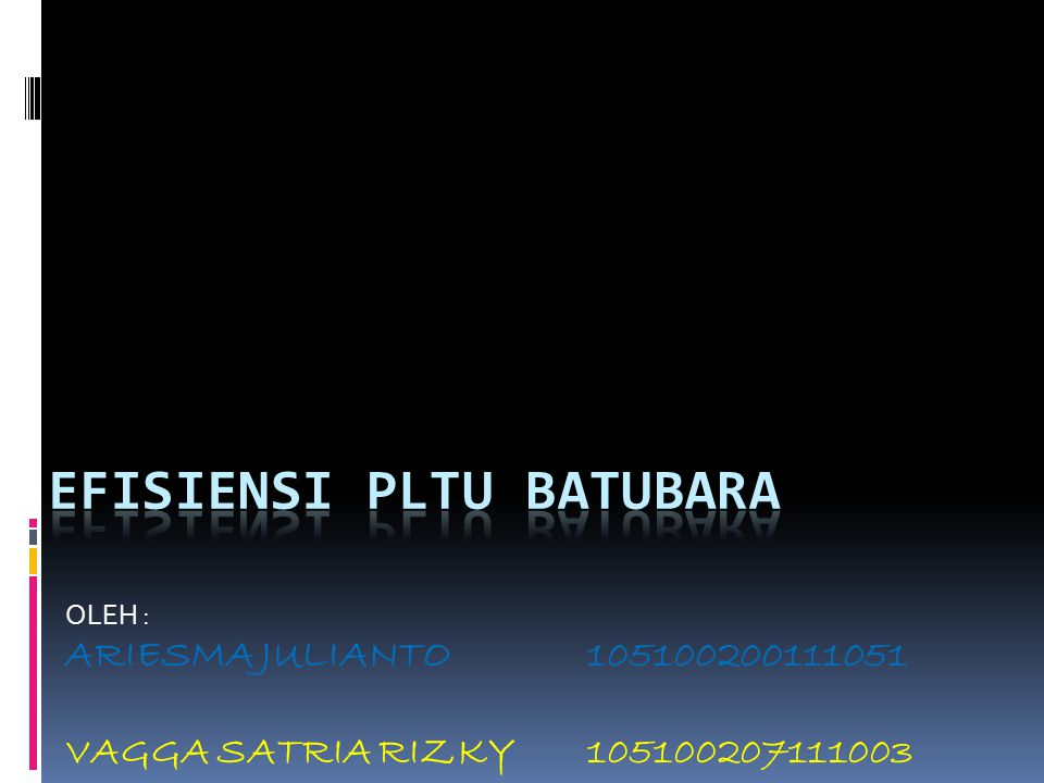 OLEH : ARIESMA JULIANTO 105100200111051 VAGGA SATRIA RIZKY 105100207111003