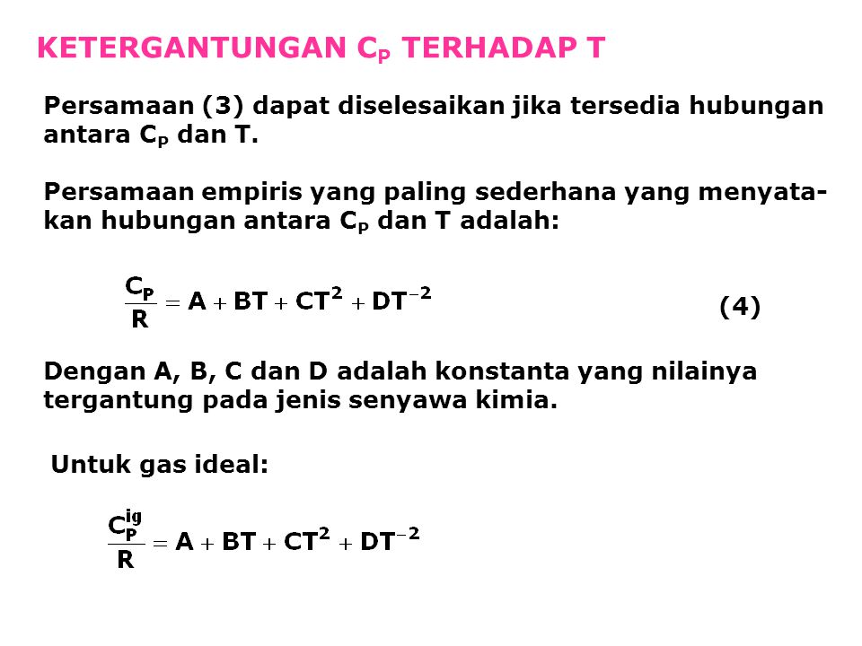 Reaktan pada 1 bar dan 25  C: CH 4 1,00 mol O 2 2,40 mol N 2 9,03 mol Produk pada 1 bar dan T K: CO 2 1,00 mol H 2 O 2,00 mol O 2 0,40 mol N 2 9,03 mol  H = 0