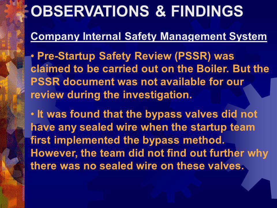 OBSERVASI & TEMUAN Sistem Manajemen Keselamatan Internal Perusahaan Investigasi membuktikan bahwa SMK tidak secara efektif diimplementasikan pada inst
