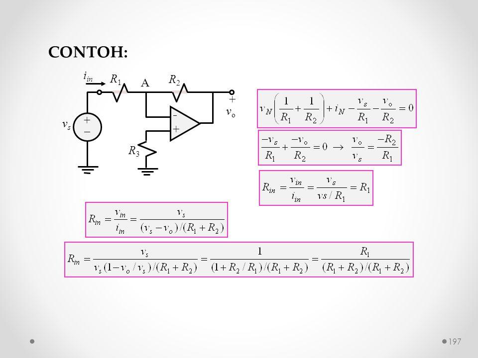 R2R2 ++ ++ + v o R1R1 R3R3 vsvs A i in CONTOH: 197