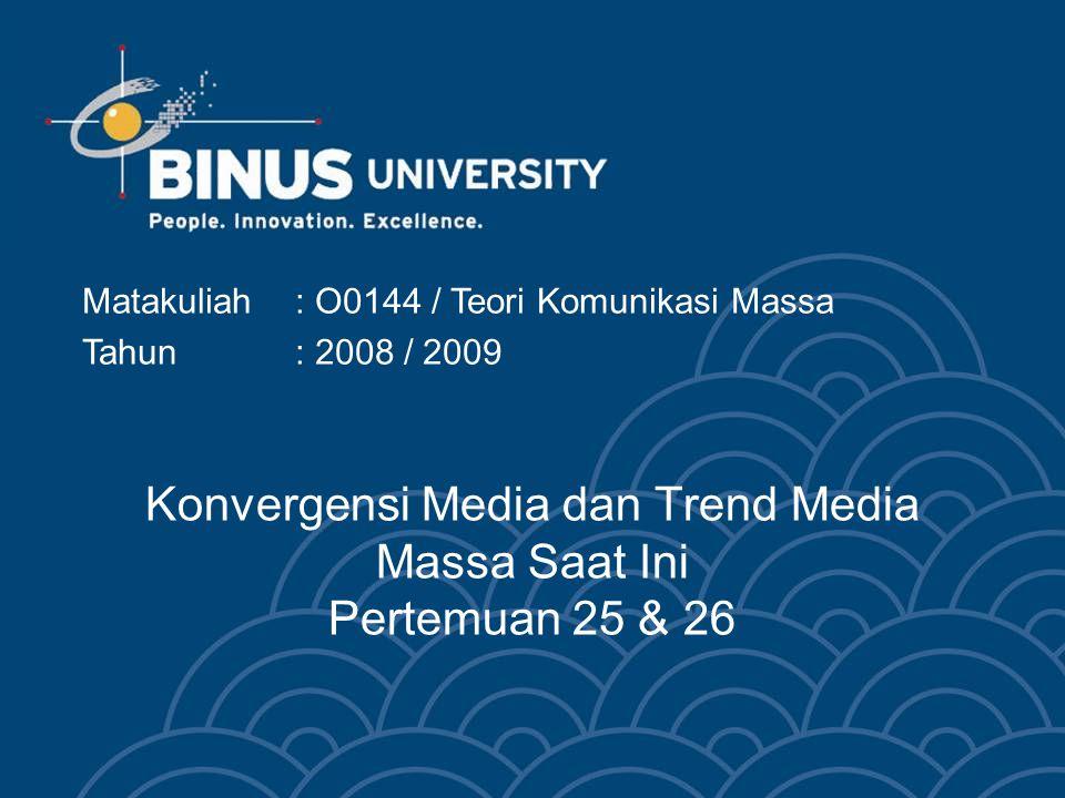 Bina Nusantara Konvergensi Multimedia Kecenderungan konvergensi media telah mulai diperlihatkan ketika televisi muncul sebagai media massa Konvergensi multimedia merupakan implikasi revolusi multimedia.