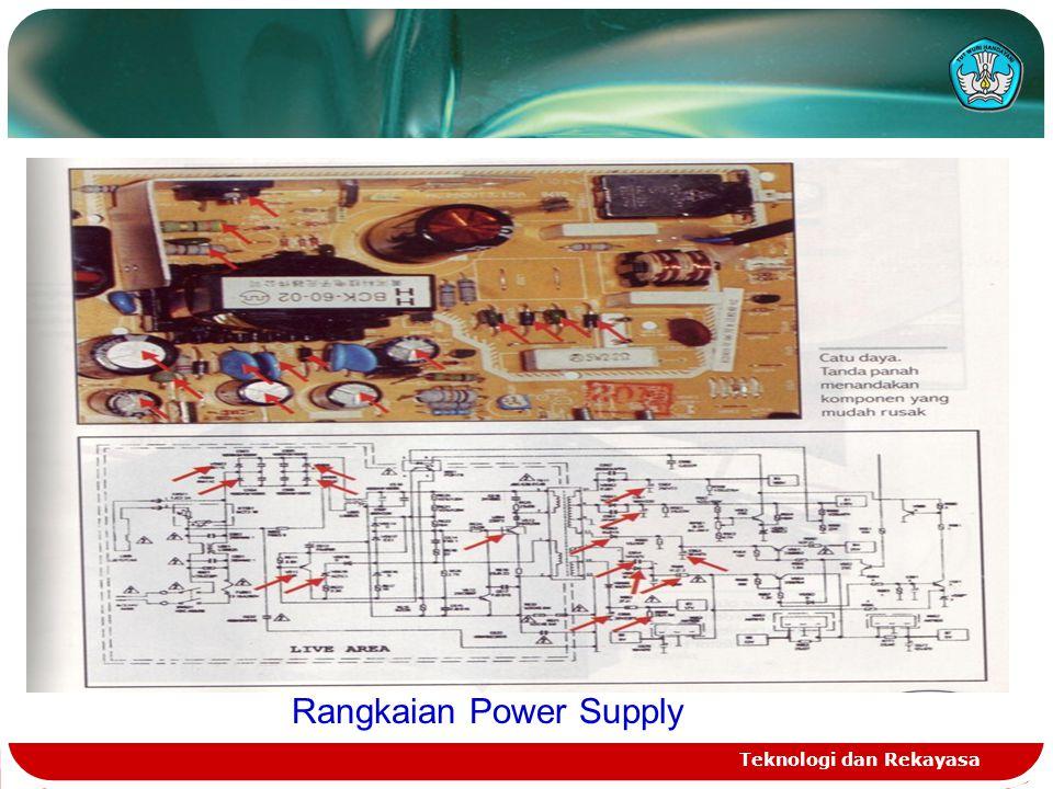 Teknologi dan Rekayasa Rangkaian Power Supply