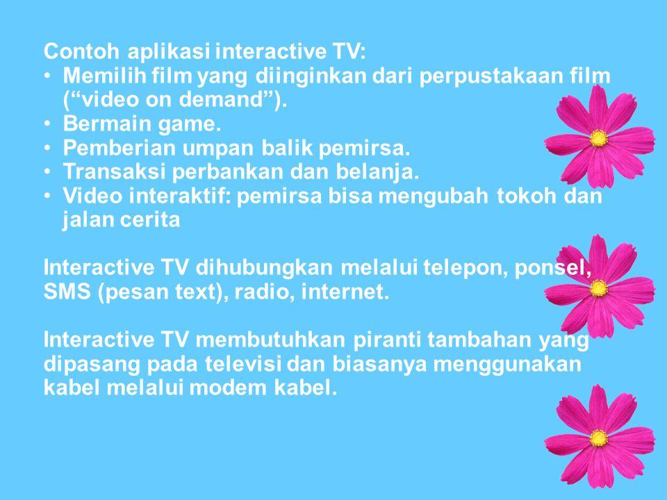 Video-on-demand (disingkat VOD) adalah sistem televisi interaktif yang memfasilitasi khalayak untuk mengontrol atau memilih sendiri pilihan program video dan klip yang ingin ditonton.