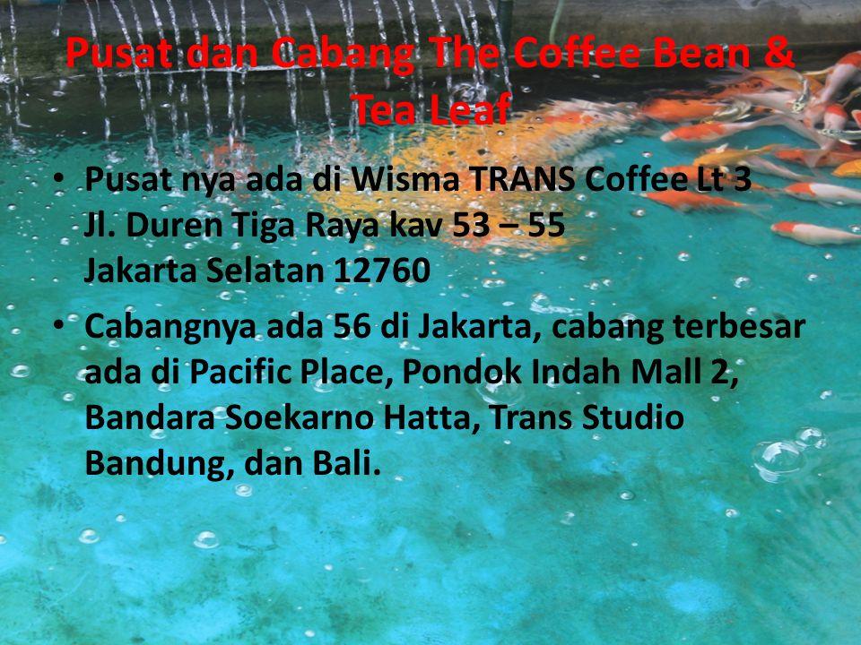 Sejarah The Coffee Bean & Tea Leaf Di Indonesia The Coffee Bean & Tea Leaf Indonesia The Coffee Bean & Tea Leaf ® datang ke Indonesia sejak tahun 2001