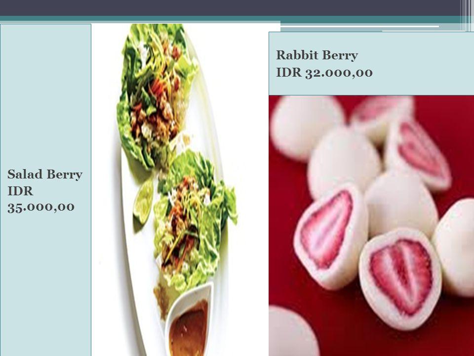 Salad Berry IDR 35.000,00 Rabbit Berry IDR 32.000,00